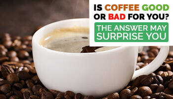 coffee good or bad